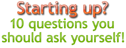 10 Questions to Ask Yourself before Your Next Startup